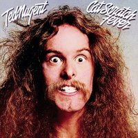Cat Scratch Fever — Ted Nugent