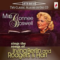 Sings Irving Berlin and Rodgers & Hart — Connee Boswell