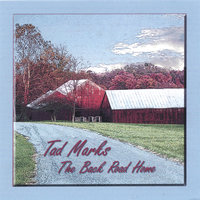 The Back Road Home — Tad Marks