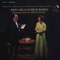 A Program of Poems by Edith Sitwell — John Gielgud, Irene Worth