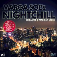Nightchill (Chillout & Ambient Vibes) — Marga Sol