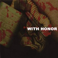 With Honor — With Honor