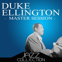 Master Session — Duke Ellington