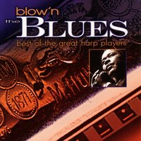 Blow'n The Blues — сборник