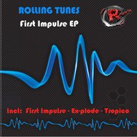 First Impulse EP — Rolling Tunes