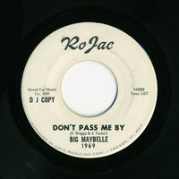 Don't Pass Me By — Big Maybelle