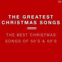 The Greatest Christmas Songs — Christmas
