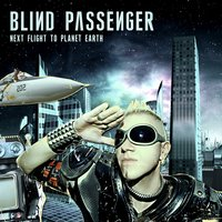 Next Flight to Planet Earth — Blind Passenger