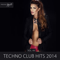 Techno Club Hits 2014, Vol. 48 — Velvet
