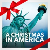 A Christmas in America (The Best American Christmas Songs and Music) — Uncle Tom's Christmas Band, Франц Грубер