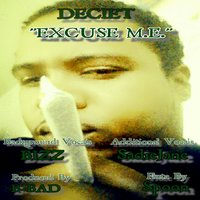 Excuse M.E. - Single — Deciet