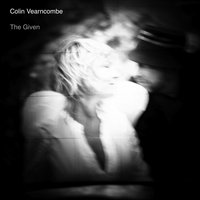 The Given — Colin Vearncombe