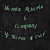 My Storm Is over — Neomia Roberts & Company