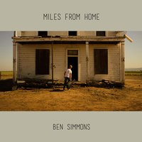 Miles from Home — Ben Simmons