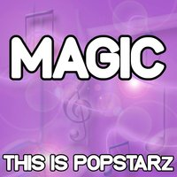 Magic - Tribute to Coldplay — This Is Popstarz
