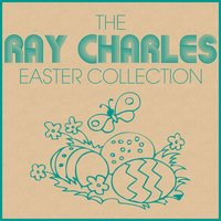 The Ray Charles Easter Collection — Ray Charles