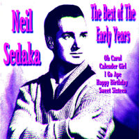 Neil Sedaka The Best of The Early Years — Neil Sedaka