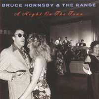 Night On The Town — Bruce Hornsby And The Range