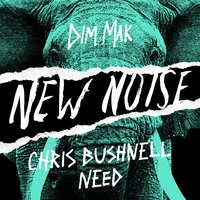 Need — Chris Bushnell