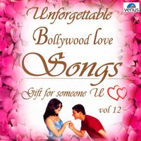 Unforgettable Bollywood Love Songs, Vol. 12 — сборник