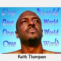 One World — Keith Thompson