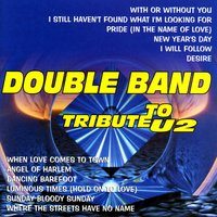 Tribute To U2 Vol. 1 — Double Band