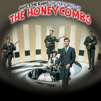 Have I The Right - The Very Best Of The Honeycombs — The Honeycombs