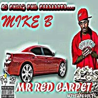 Mr. Red Carpet Mixtape Vol. 1 — Mike B Conflict