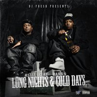 Long Nights & Cold Days — Relly Great, Hawg G