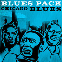 Blues Pack - Chicago Blues - EP — Muddy Waters