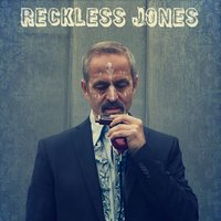 Reckless Jones — Reckless Jones