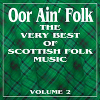 Oor Ain' Folk: The Very Best of Scottish Music, Vol. 2 — Oige