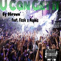 U Can Get It - Single — D. Brown