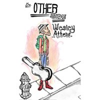The Other Side — Wesley Attew