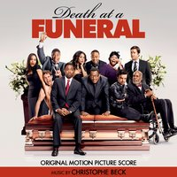 Death at a Funeral — Christophe Beck