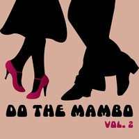 Do The Mambo, Vol. 2 — сборник