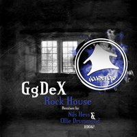 Rock House Ep — GgDex