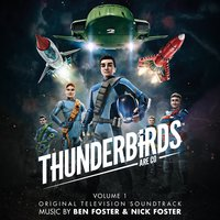 Thunderbirds Are Go, Vol. 1 — Nick Foster, Ben Foster
