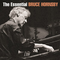The Essential Bruce Hornsby — Bruce Hornsby