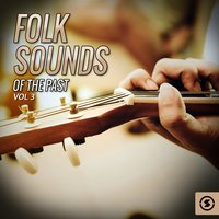 Folk Sounds of the Past, Vol. 3 — сборник