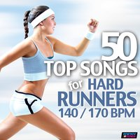 50 Top Songs for Hard Runners 140/170 BPM — сборник
