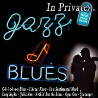 In Private...Jazz & Blues — сборник