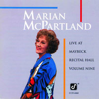 Live At Maybeck Recital Hall — Marian McPartland