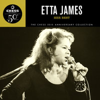 Her Best - The Chess 50th Anniversary Collection — Etta James