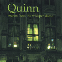 secrets from the whisper dome — Quinn