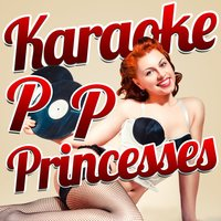 Karaoke - Pop Princesses — Ameritz Top Tracks