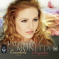 Crisalide (vola) / Chrysalis (You'll Be Flying) — Valentina Monetta