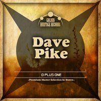 O Plus One — Dave Pike