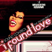 I Found Love — Sound Control, Michele McCain