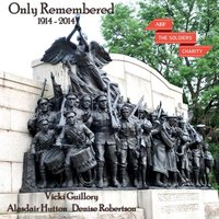 Only Remembered — Alasdair Hutton, Denise Robertson, Vicki Guillory